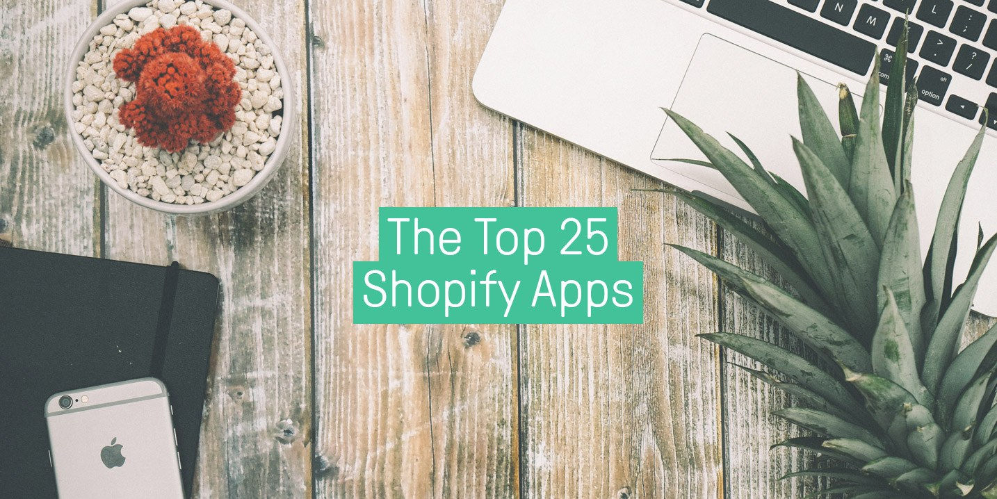Check out our list of the top 25 Shopify Apps your online store needs to succeed