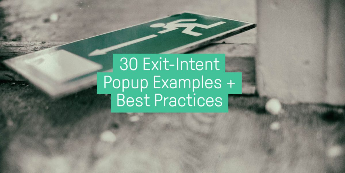Exit-intent popup examples