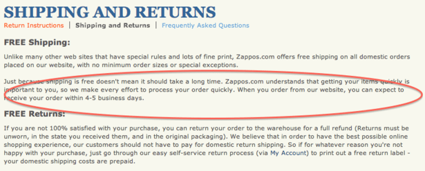 Zappos is known for under-promising and over-delivering to exceed customer expectations