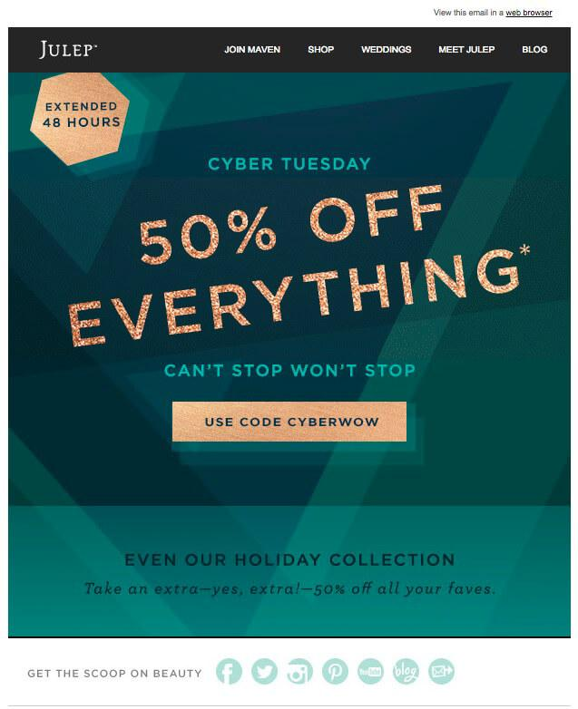 Julep has a great Black Friday email campaign to extend their sales