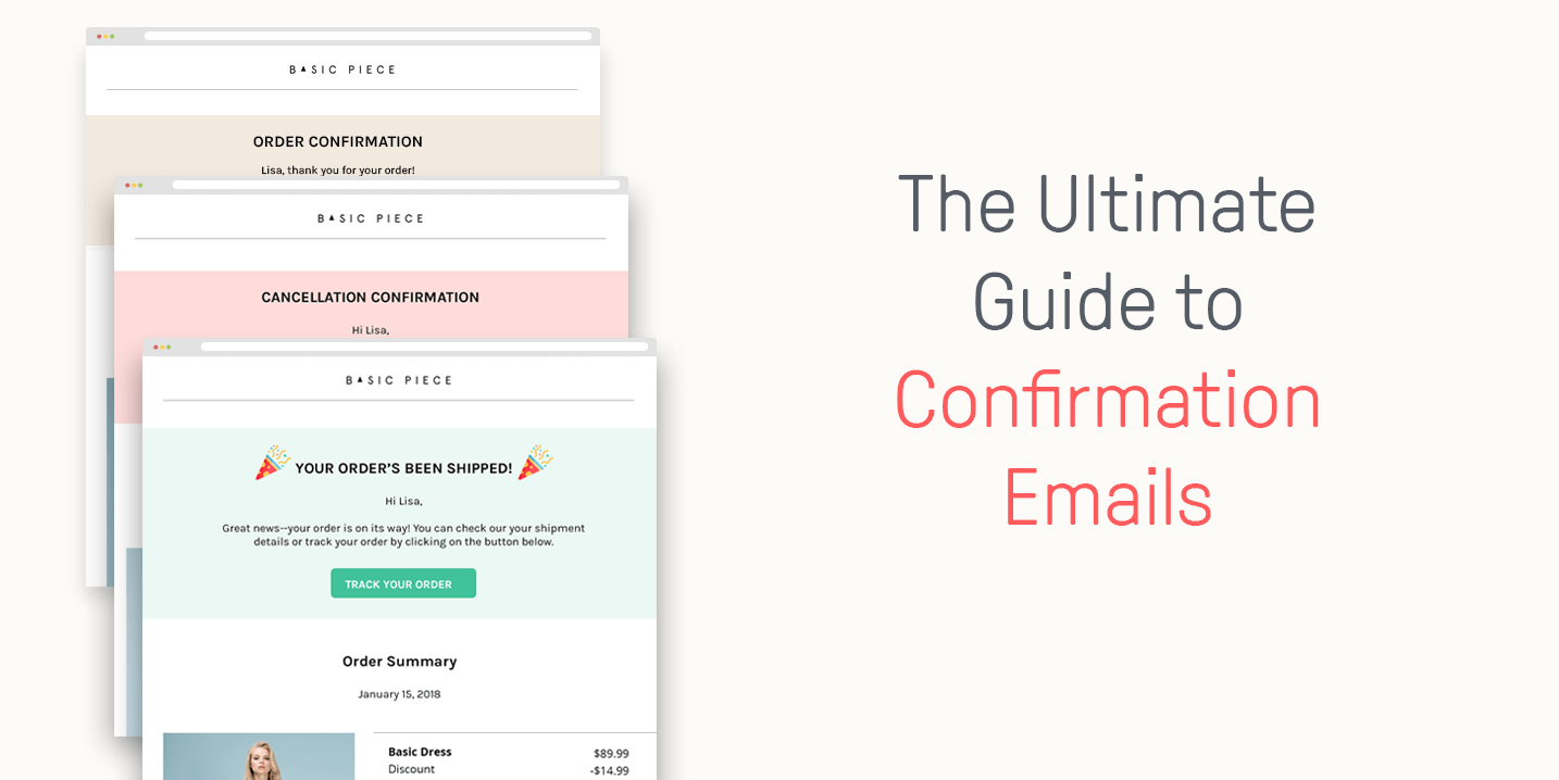 Confirmation Emails: The Ultimate Guide to Increasing Your Sales on Autopilot