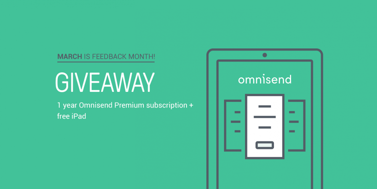 March Feedback Month Giveaway—Win 1 Year Premium Subscription & iPad