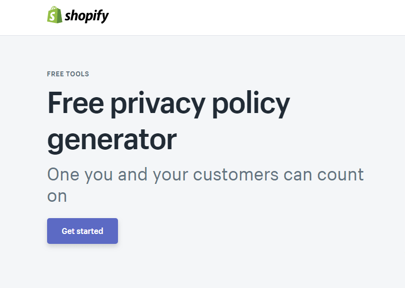 You can use Shopify's free Privacy Policy generator as a starting point for GDPR for ecommerce