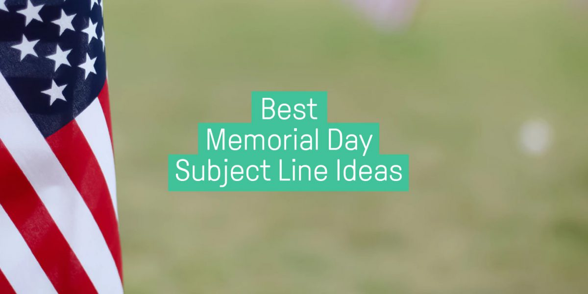 Memorial day subject lines