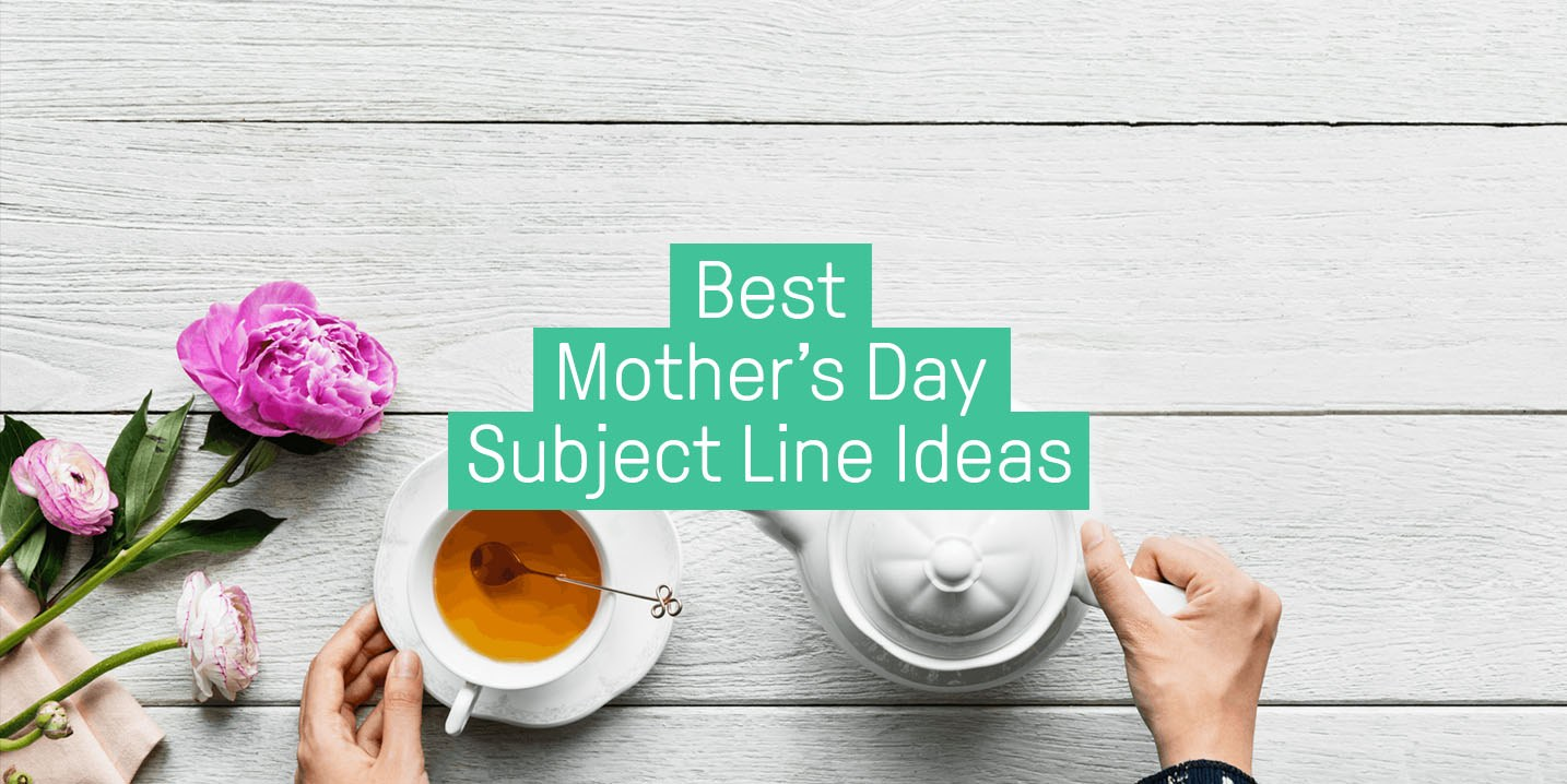 Mothers day subject lines