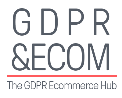 GDPR for Ecommerce Hub: Everything you need to be GDPR-ready today