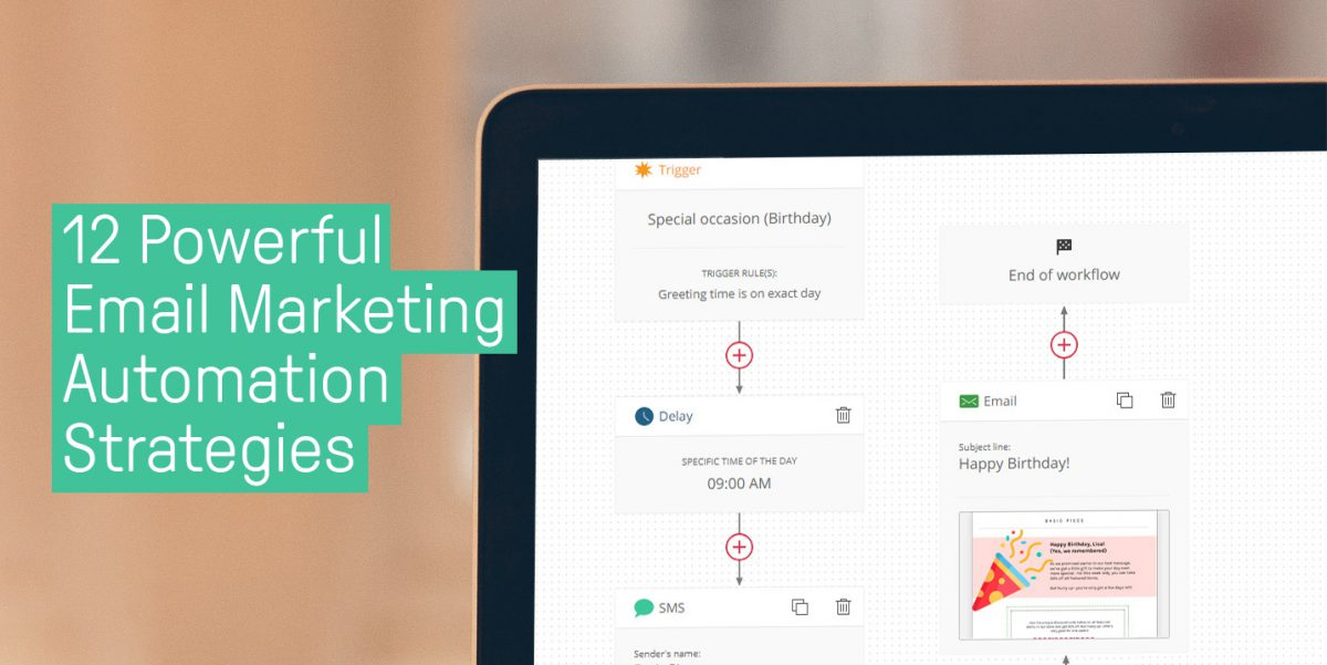 12 Powerful Email Marketing Automation Strategies: A Complete Guide to Automating Your Sales