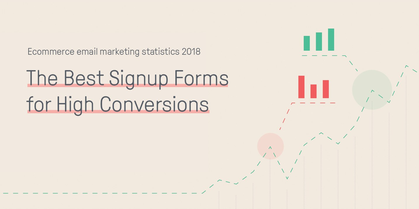 The Best Signup Forms for High Conversions (Omnisend Research 2018)