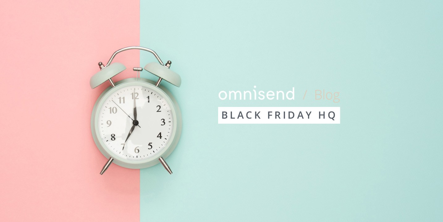 The Absolute Best Time to Send Your Black Friday Emails