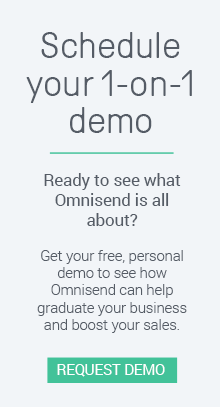Schedule your demo with Omnisend today