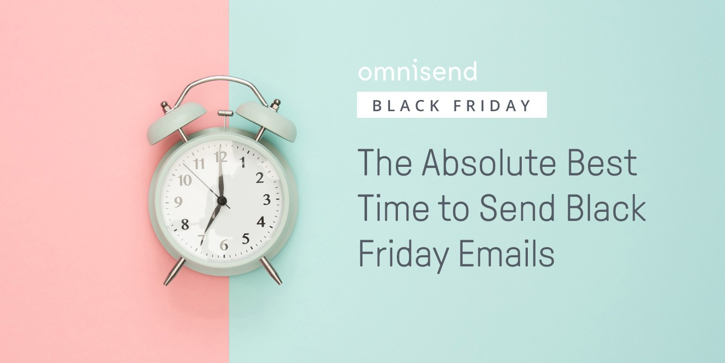 ab2256ef4 The Absolute Best Time to Send Your Black Friday Emails