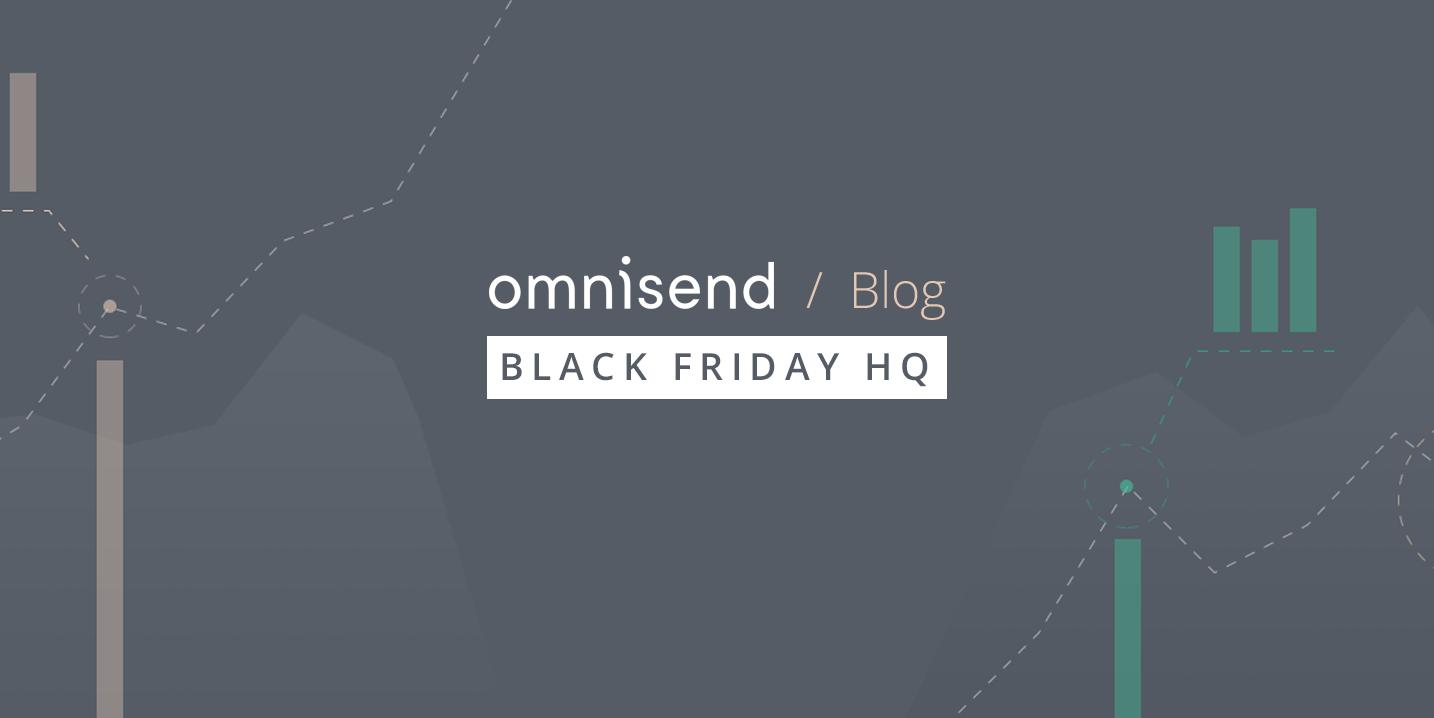 The Omnisend Black Friday HQ