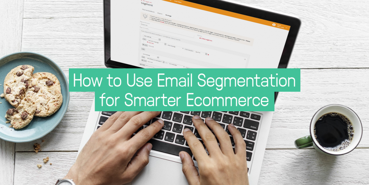 How_to_use_email_segmentation