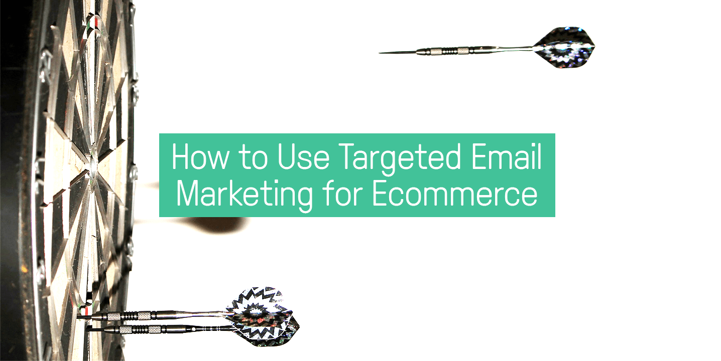 targeted-email-marketing-for-ecommerce