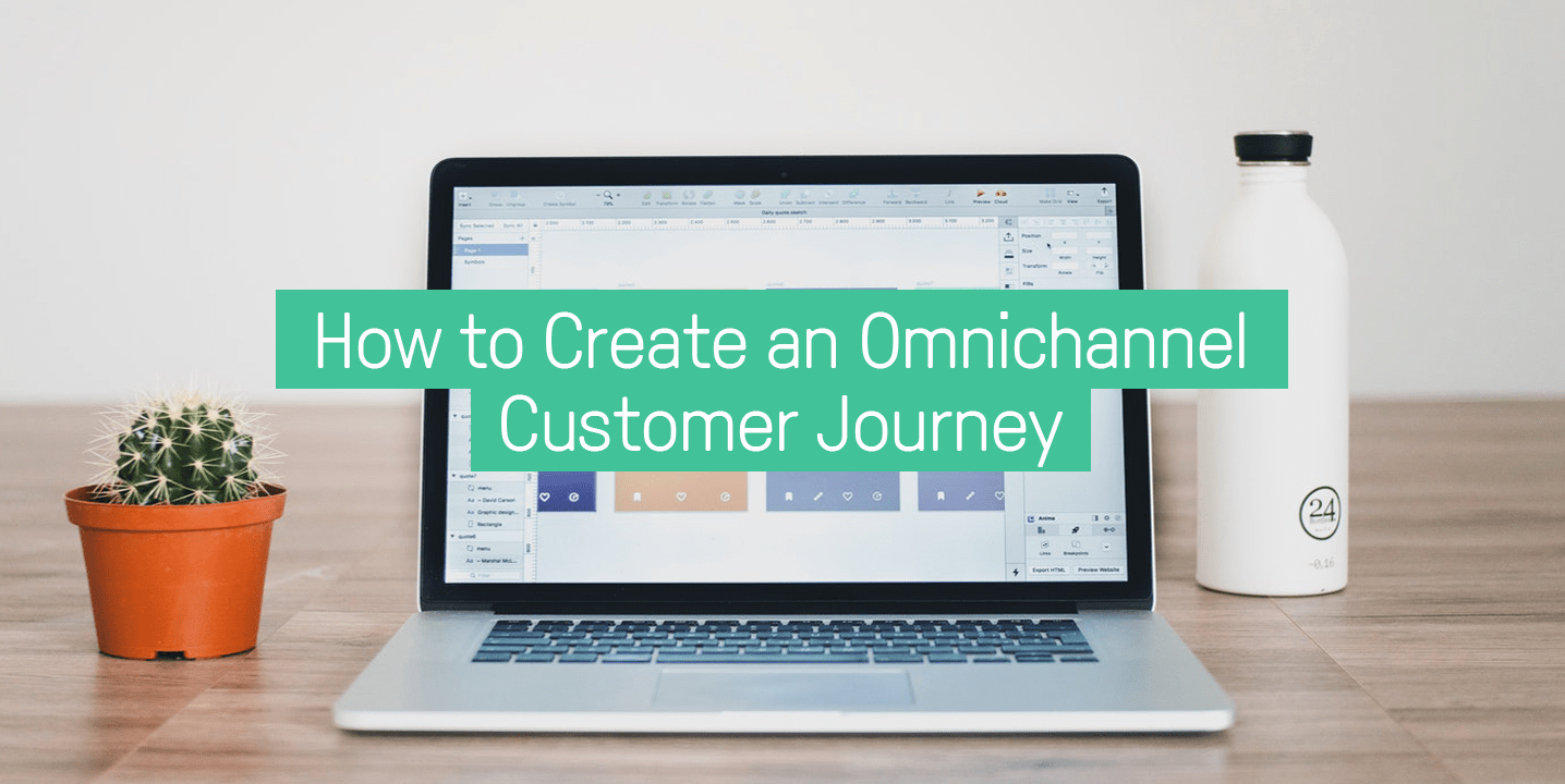 How to Create an Omnichannel Customer Journey