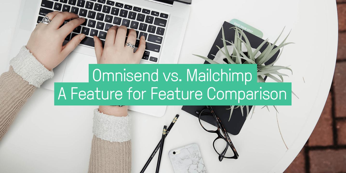 Omnisend vs. Mailchimp
