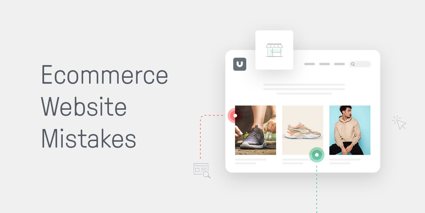 Low Sales? You're Probably Making These 23 Common Ecommerce Mistakes (Part 1: Your Website)