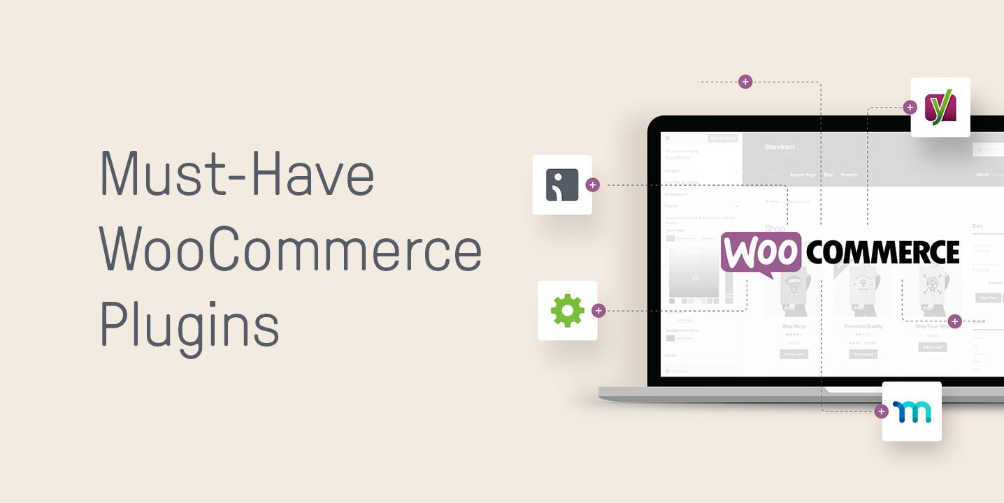 Must-Have WooCommerce plugins