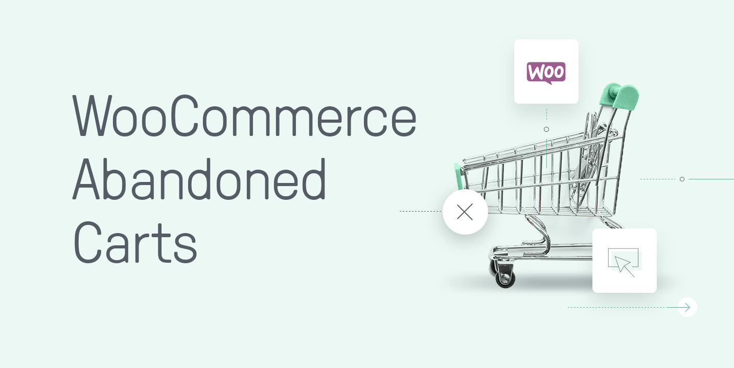 wooCommerce abandoned carts