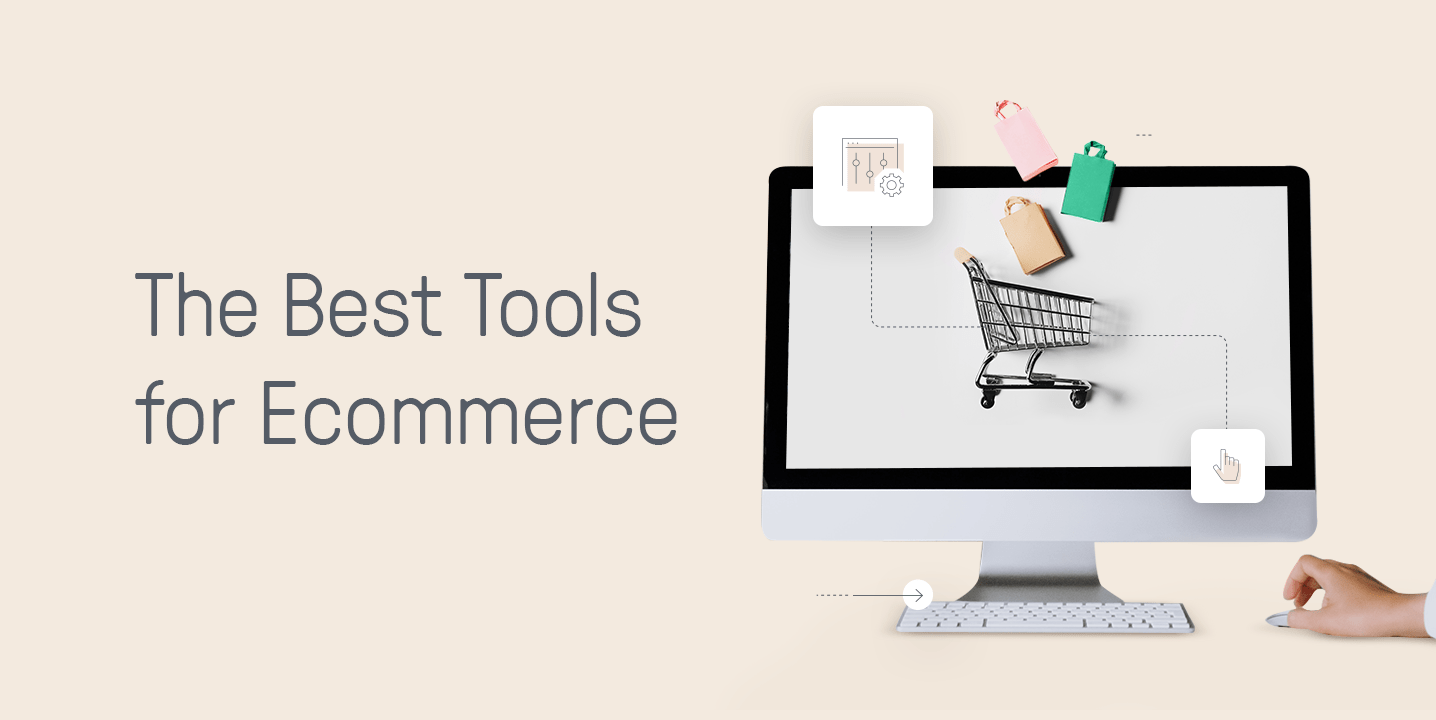 Best Tools for Ecommerce
