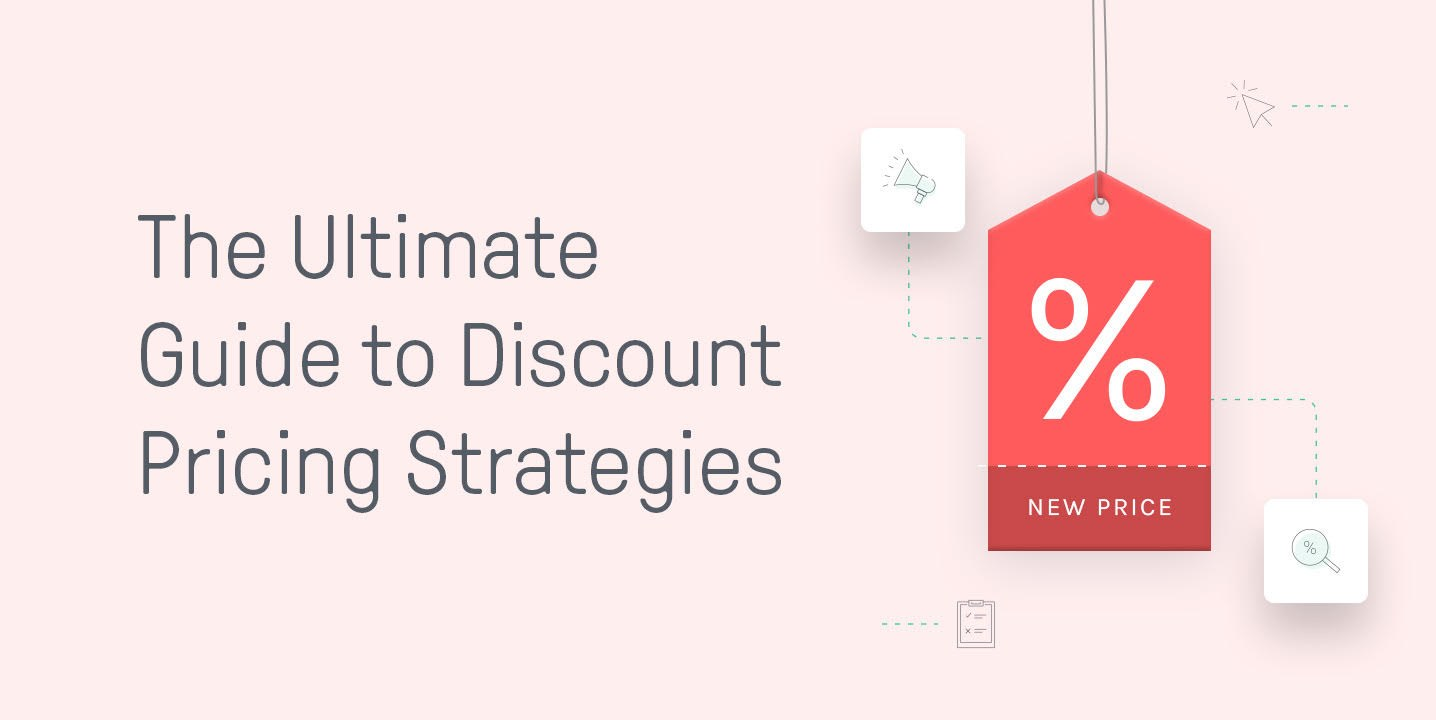 The Ultimate Guide to Discount Pricing Strategies
