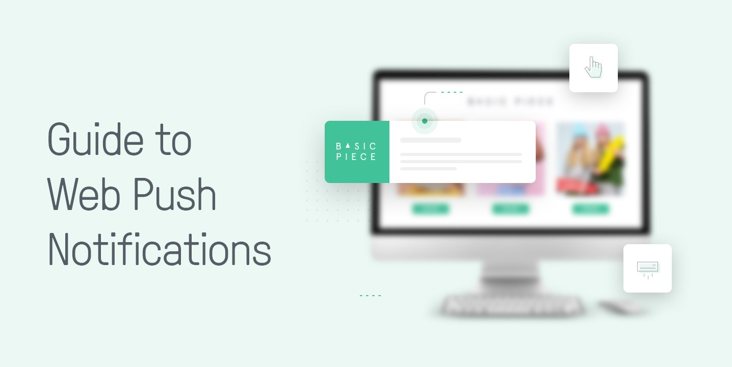 A Quick Guide to Web Push Notifications