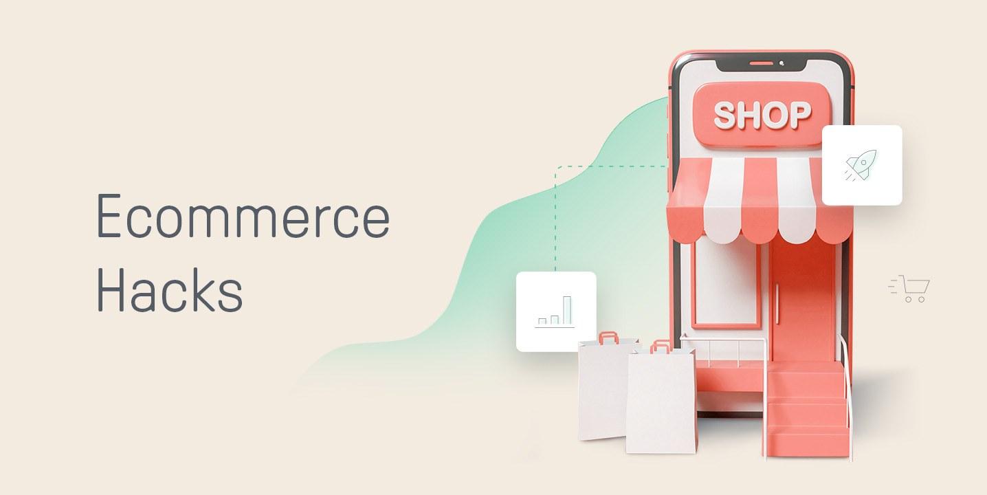 ecommerce hacks