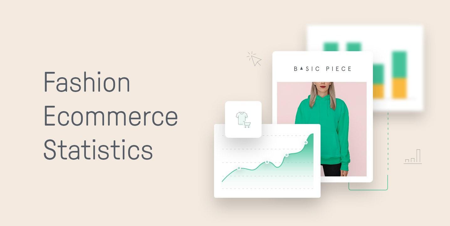 Fashion Ecommerce statistics
