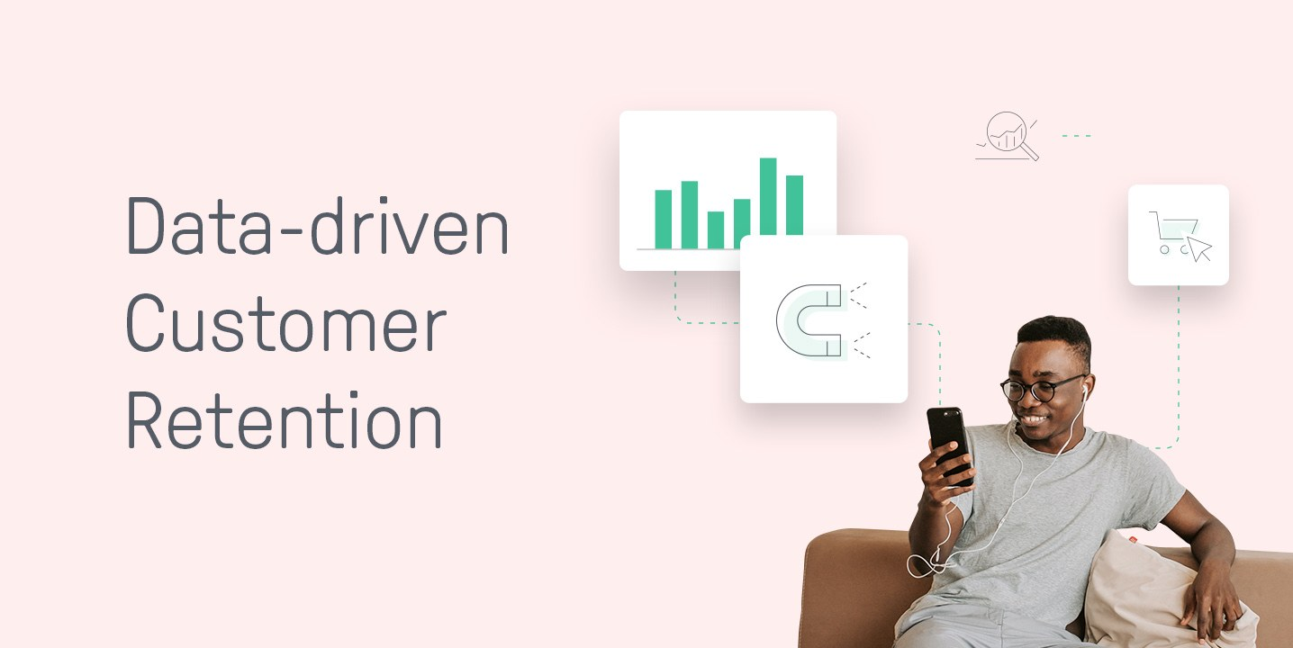 data driven customer retention