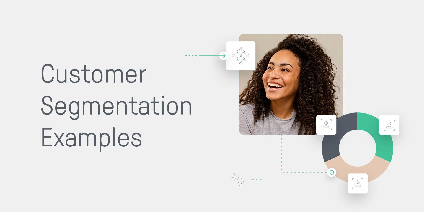 Customer Segmentation Examples for Ecommerce